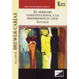 El derecho constitucional a la desobediencia civil. Estudios