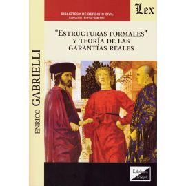 """""""Estructuras Formales"""" y teoría de las garantías reales"""