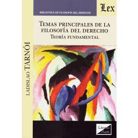 Temas principales de la filosofía del Derecho. Teoría fundamental