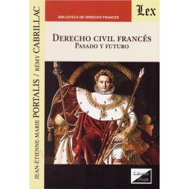 Derecho civil francés. Pasado y futuro