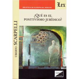 ¿Qué es el positivismo jurídico?