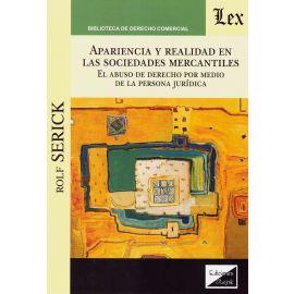 Apariencia y realidad en las sociedades mercantiles. El abuso de derecho por medio de la persona jurídica