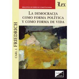 La democracia como forma política y como forma de vida