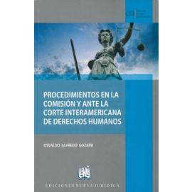 Procedimientos en la Comisión y Ante la Corte Interamericana de Derechos Humanos