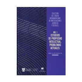 Estudios de Propiedad Intelectual. Problemas Actuales. No.1
