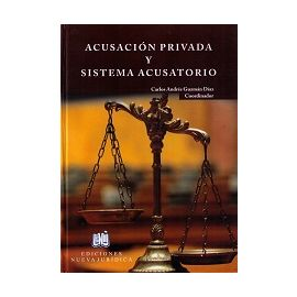 Acusación Privada y Sistema Acusatorio