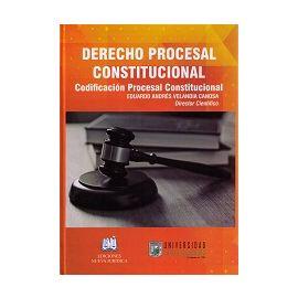 Derecho Procesal Constitucional. Codificación Procesal Constitucional