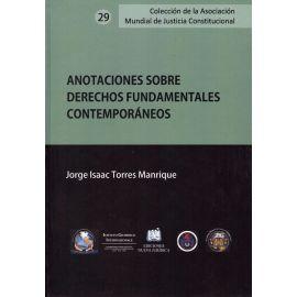 Anotaciones Sobre Derechos Fundamentales Contemporáneos
