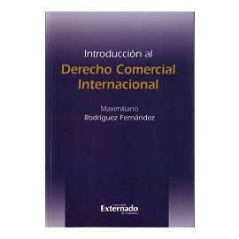 Introducción al Derecho Comercial Internacional