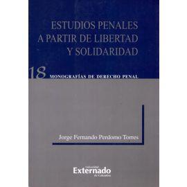 Estudios penales a partir de libertad y solidaridad
