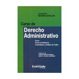 Curso de Derecho Administrativo. Curso Temas de Reflexión. Comentarios y Análisis de Fallos.