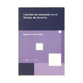 Libertad de Expresión en el Estado de Derecho.