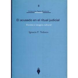 Acusado en el Ritual Judicial. Ficción e Imagen Cultural