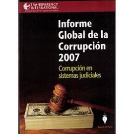 Informe Global de la Corrupción 2007. Corrupción en Sistema Judicial.
