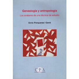 Genealogía y Antropología. Los Avatares de una Técnica de Estudio.