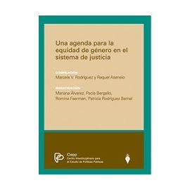 Una Agenda para la Equidad de Género en el Sistema de Justicia.