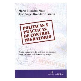 Políticas y Prácticas de Control Migratorio