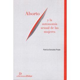 Aborto y la autonomía sexual de las mujeres