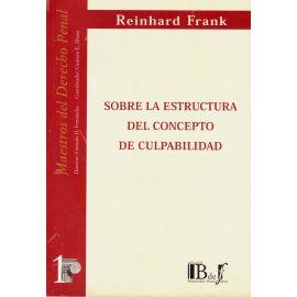 Sobre la Estructura del Concepto de Culpabilidad.