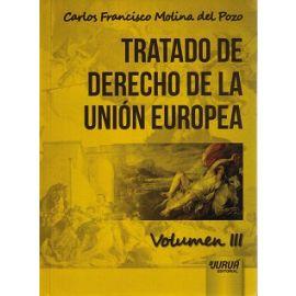 Tratado de Derecho de la Unión Europea Volumen III