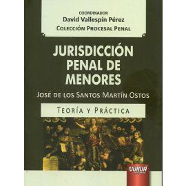 Jurisdicción Penal de Menores Teoría y Práctica