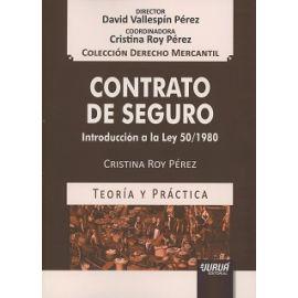 Contrato de Seguro Introducción a la Ley 50/1980