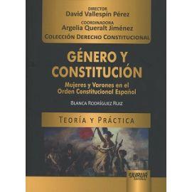 Género y Constitución Mujeres y Varones en el Orden Constitucional Español