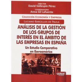 Análisis de la Gestión de los Grupos de Interés en el Ámbito de las Empresas en España.              Un Estudio Corporativo en Iberoamérica