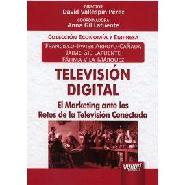 Televisión Digital. El Marketing ante los Retos de la Televisión Conectada