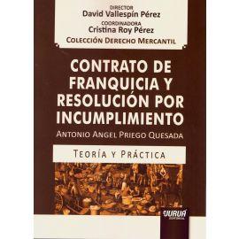 Contrato de franquicia y resolución por incumplimiento. Teoría y práctica