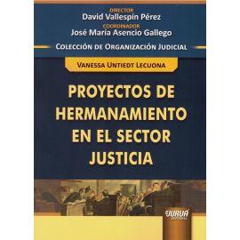 Proyectos de hermanamiento en el sector justicia