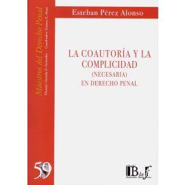 Coautoría y la complicidad. (Necesaria) en derecho penal