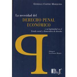 La Necesidad del Derecho Penal Económico y su Legitimidad en el Estado Social y Democrático de Derecho
