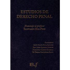 Estudios de Derecho Penal. Homenaje al Profesor Santiago Mir Puig