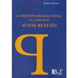 Responsabilidad penal en calidad de Autor Mediato