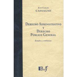 Derecho administrativo y derecho público general. Estudios y semblanzas