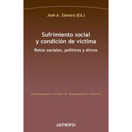 Sufrimiento social y condición de víctima. Retos sociales, políticos y éticos.