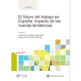 Futuro del trabajo en España: impacto de las nuevas tendencias