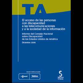 Acceso de las Personas con Discapacidad a las Telecomunicaciones y a la Sociedad de la Información