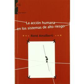 Acción humana en los sistemas de alto riesgo