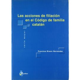 Acciones de Filiación en el Código de Familia Catalán