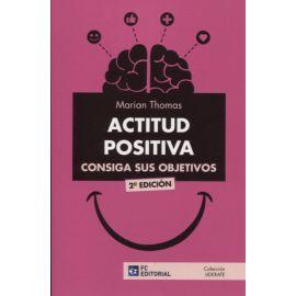 Actitud Positiva: Consiga sus Objetivos