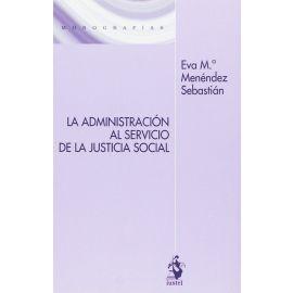 Administración al Servicio de la Justicia Social