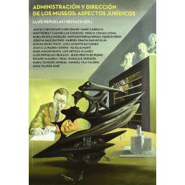Administración y Dirección de los Museos: Aspectos Jurídicos