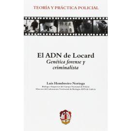 ADN de Locard. Genética forense y Criminalista