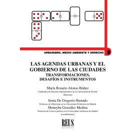 Agendas urbanas y el gobierno de las ciudades. Transformaciones, desafíos e instrumentos