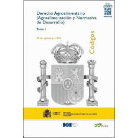 Derecho Agroalimentario 2 Tomos 2018. Agroalimentación y Normativa de Desarrollo