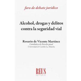 Alcohol, Drogas y Delitos contra la Seguridad Vial