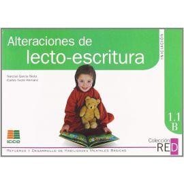 Alteraciones de Lecto-escritura. Iniciación 1.1 A. Refuerzo y Desarrollo de Habilidades Mentales Básicas.