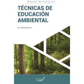 Técnicas de educación ambiental. Manual de formación